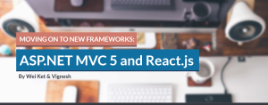 Moving on to new frameworks: ASP.NET MVC 5 and React.js